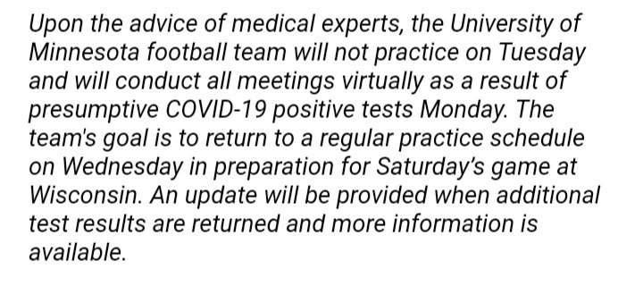 BREAKING: @GopherFootball will not practice Tuesday due to several presumed positive COVID-19 tests in Monday and will hold meetings virtually.