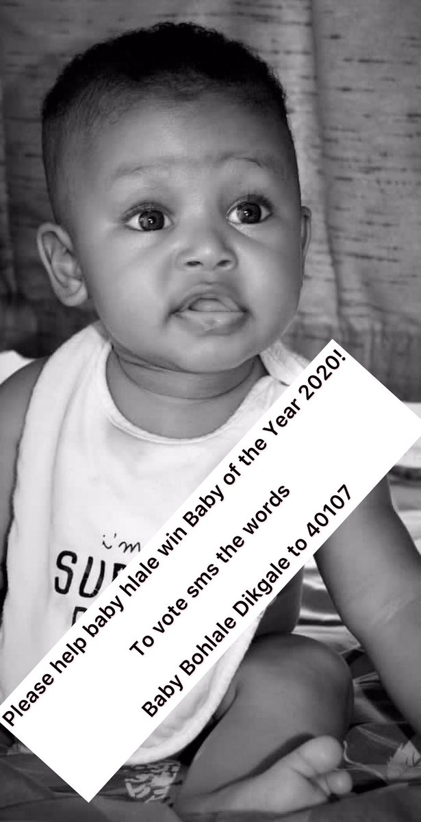 Please help baby hlale win Baby of the Year 2020!  To vote sms the words   Baby Bohlale Dikgale to 40107 #AngelinaJolie #PutSouthAfricanFirst #BetterTogether #tuesdayvibe #CapeTown #PowerTalk #gomoramzansi #AMAs #DJSBU #ackerman #cute #huggie #malema #Pretoria #babyoftheyear