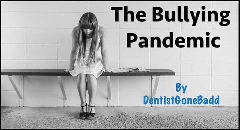 Bullying - Then and Now -- fun blog by @DentistGoneBadd  -- #dentalsocialmedia #dentistry #news #healthcare #GDPUK #comedy #humour
