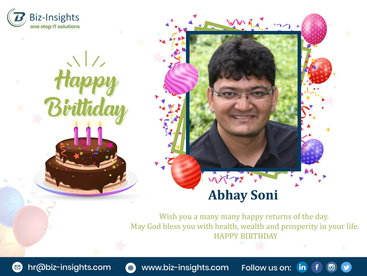 "Happy birthday, #AbhaySoni!! ""We wish for all of your wishes to comes true.'' God bless You!! #bizinsights #birthday #celebrations #fun #employee #Surat #Gujarat #india #usa"