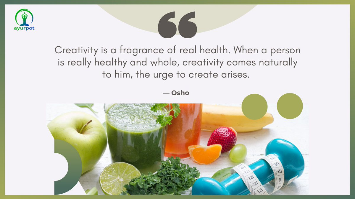 Creativity is a fragrance of real health. When a person is really healthy and whole, creativity comes naturally to him, the urge to create arises.  ~ Osho  . . . . #Ayurveda #health #healthcare #creativity #natural #wellness #goodmorning #tuesdaymotivations #tuesdayvibe #healthy