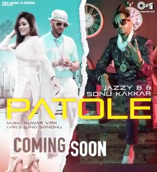 .@tipsofficial presents the Motion Poster of @jazzyb & @SonuKakkar's flirtatious new Punjabi track, #Patole! 💥  Song out soon on Dil Apna Punjabi @YoutubeIndia channel!  Music By: @KuwarVirk4u Lyricist: @jungsandhumuzic #DilApnaPunjabi #JazzyB #SonuKakkar