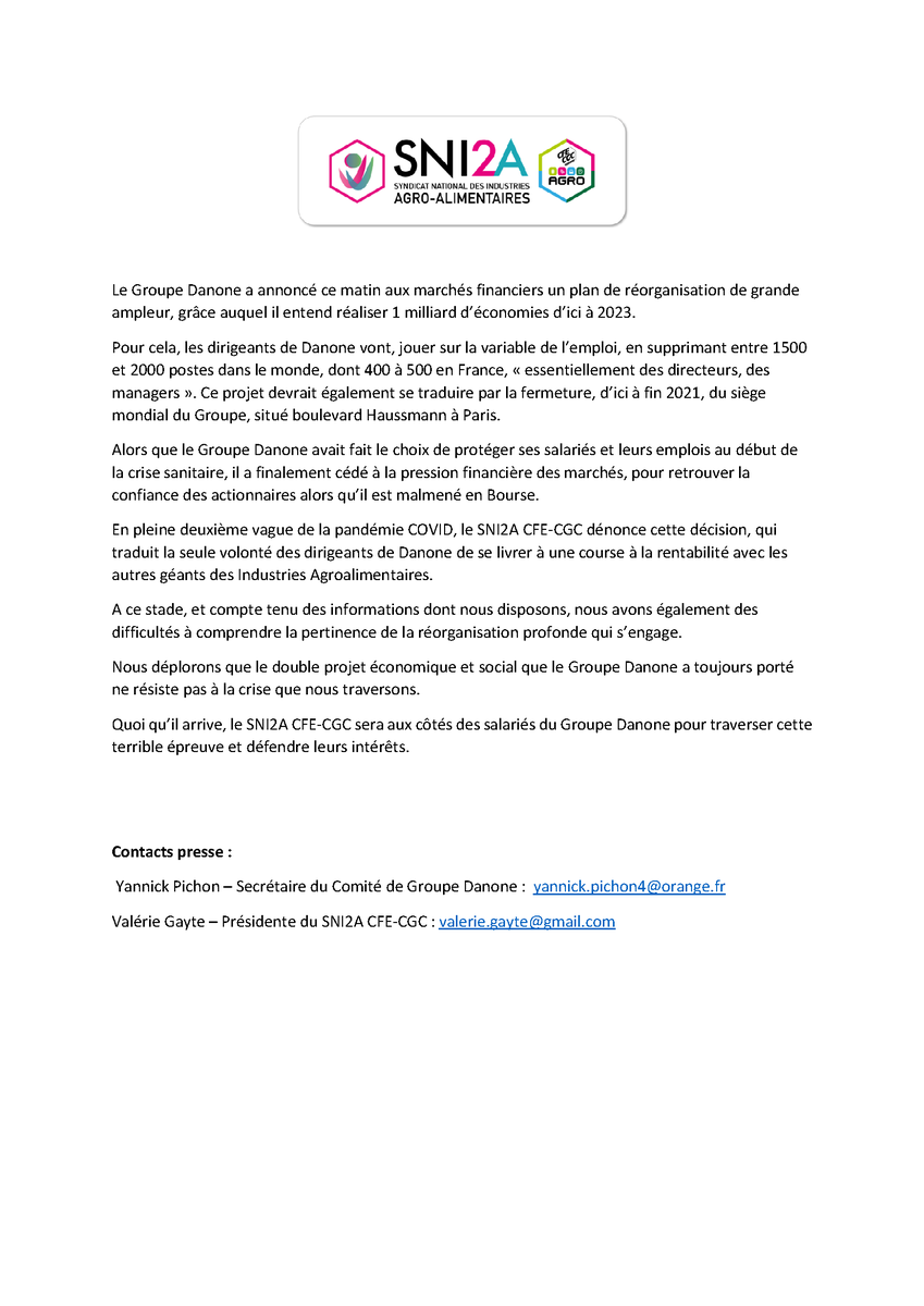 @DanoneFR veut supprimer entre 400 et 500 emplois en France. Le @SNI2A @CFECGC syndicat de l'encadrement dans le groupe publie un #communiqué. Les salariés ne méritent pas d'être sacrifiés pour un cours de bourse. #Danone https://t.co/ozkCiNHFJs