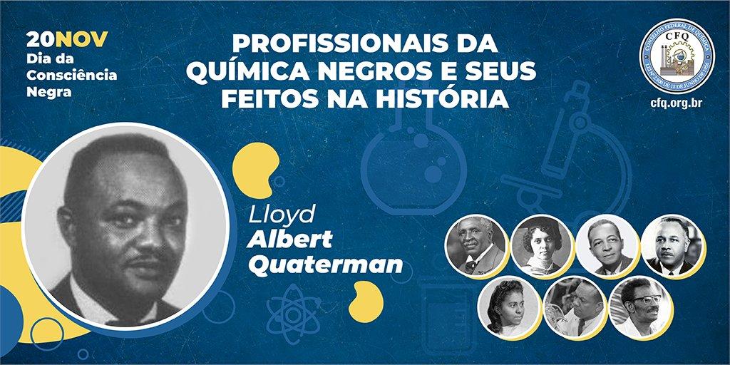 #DiaDaConsciênciaNegra | Hoje, falamos sobre mais um profissional da Química negro importante no século XX: Lloyd Albert Quarterman (1918-1982), da Filadélfia, que se formou em Química em Carolina do Norte, em 1943.
