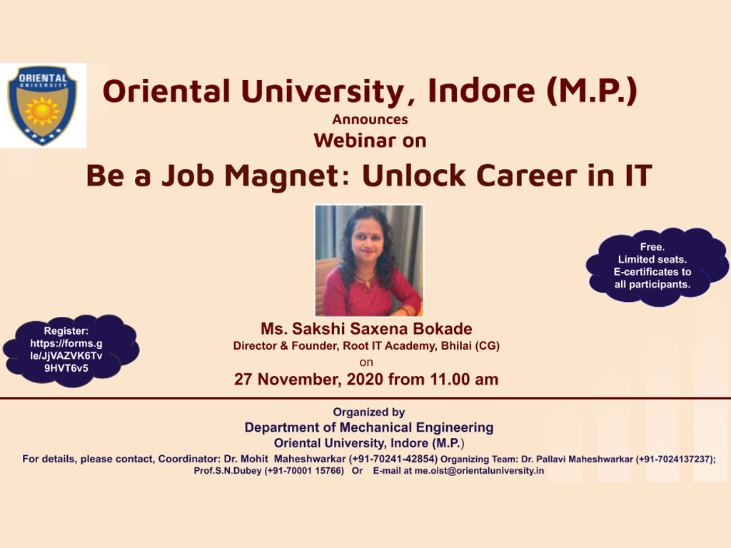 """On 27th November, 2020, the Department of Mechanical Engineering is going to organize a Webinar on """"Be a Job Magnet: Unlock Career in IT"""".  Registration :   #webinar #job #magnet  #unlock #career #it  #mechanical #engineering  #oriental #university #indore"""