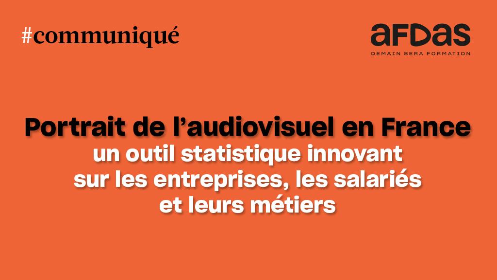 #Communiqué de #presse > Portrait de l'audiovisuel en France La CPNEF de l'audiovisuel et l'Afdas proposent aujourd'hui un #outil dynamique pour mieux connaitre les 230 000 #salariés travaillant au sein des 10 500 entreprises de l'#audiovisuel. ▶️ https://t.co/mg8IbdIPlX https://t.co/SaFRa1Ldco