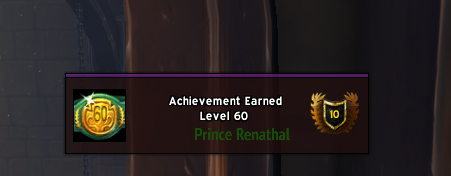 Dropaduski - DING level 60!  The #Shadowlands leveling experience was SUPER well done!  Really enjoyed it.  Can't wait to crack into end game tomorrow