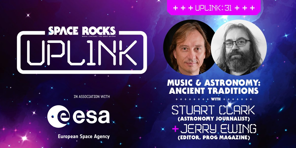 LOOK TO THE STARS! Join us this Thursday (26th Nov) for Uplink 31 with astronomy journalist @DrStuClark and @ProgMagazineUK Editor @TheJerryEwing for a discussion titled Music And Astronomy: Ancient Traditions. We'll be live from 7pm (GMT) / 8pm (CET) at: