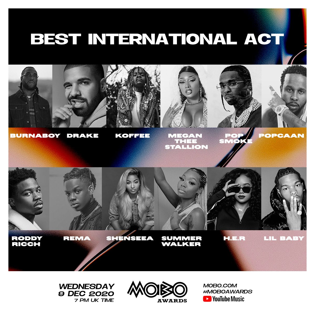 The 2020 #MOBOAwards Best International Act nominees have arrived! 🙌🏾   Congrats to @burnaboy @Drake @originalkoffee @theestallion @POPSMOKE10 @PopcaanMusic @RoddyRicch @heisrema @SHENYENG @IAMSUMMERWALKER @HERMusicx @lilbaby4PF 👏🏾👏🏾