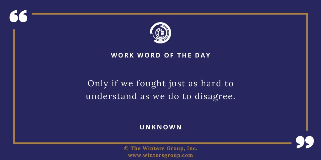 Only if we fought just as hard to understand as we do to disagree. – Unknown   Get the #WWOTD daily:   #DiversityAndInclusion #TuesdayThoughts #TuesdayMotivation #TuesdayMood