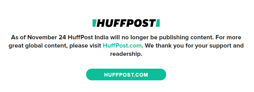 RIP to Huffington Post India. All their content is wiped out. huffingtonpost.in