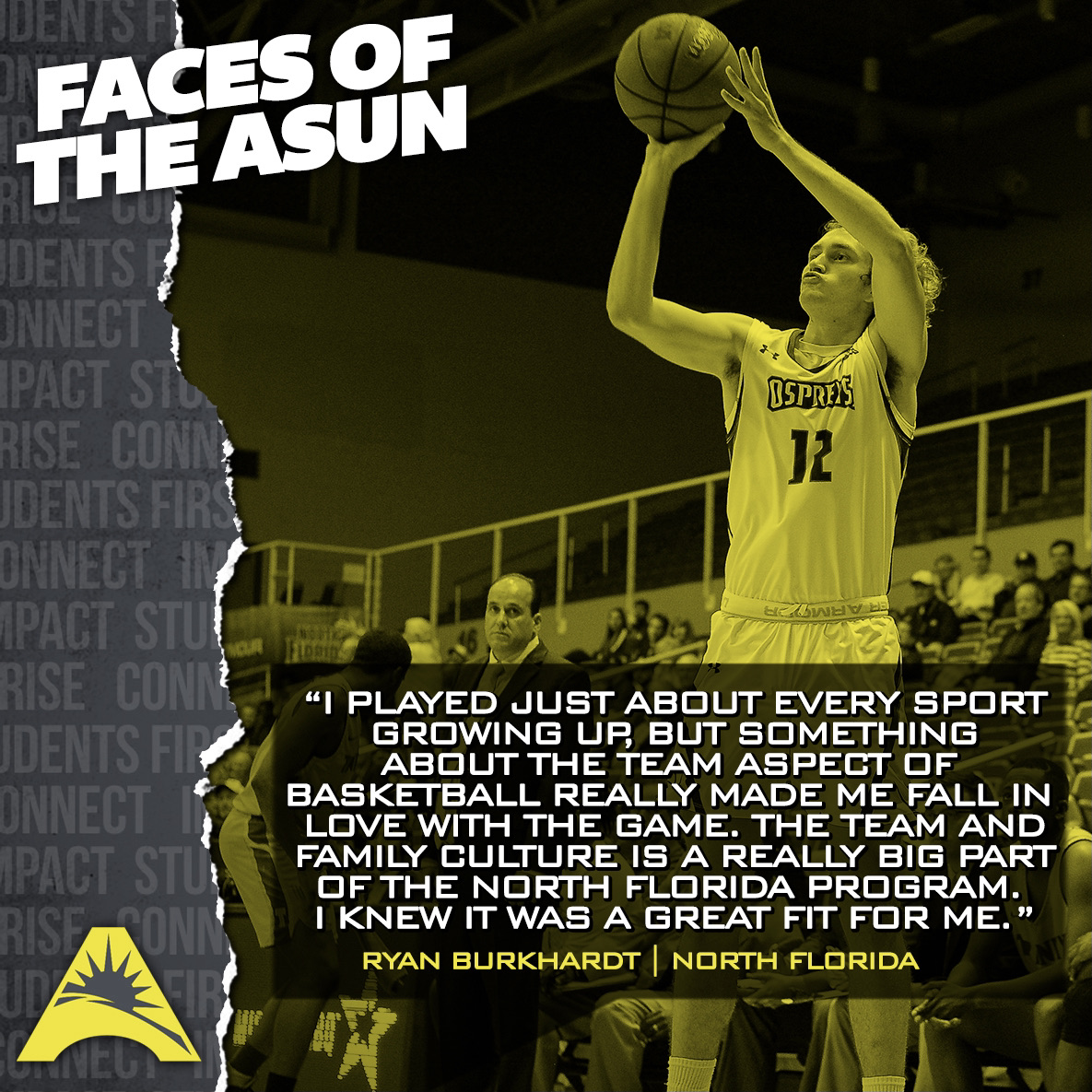 This weeks #FacesOfTheASUN Ryan Burkhardt once ate 54 chicken nuggets in one sitting... He started playing basketball in his driveway as a little kid, and now hes a senior for @OspreyMBB 🏀🤙 #ASUNBuilt | #SWOOPLife