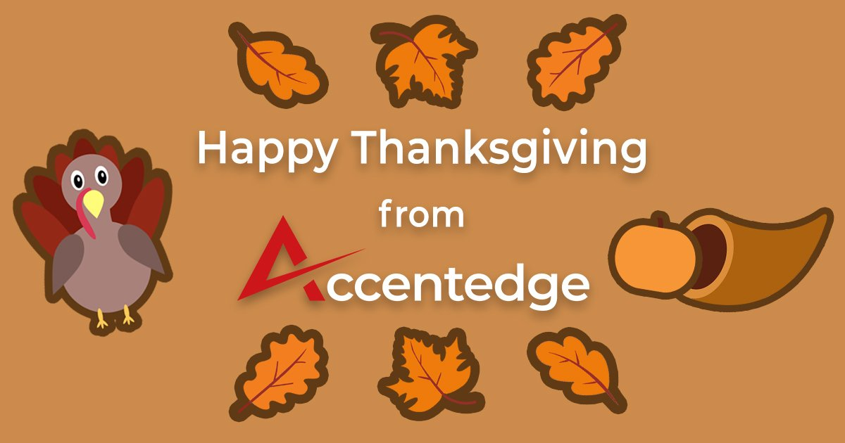 Wishing you and your family a happy, healthy and safe holiday – Happy Thanksgiving from accentedge! #happythanksgiving #covidthanksgiving #staysafe