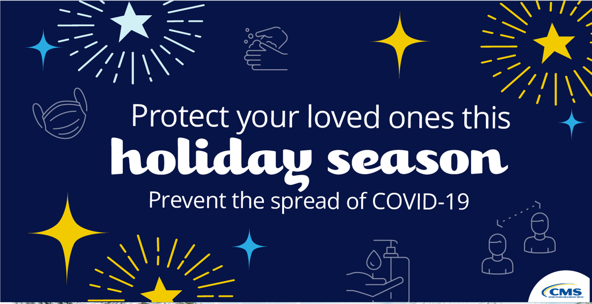 While we understand that the holiday season is typically a time for family & friends to gather, @CMSGov urges nursing home staff, residents, family members & other visitors to exercise extreme caution this year in order to protect loved ones from #COVID19.