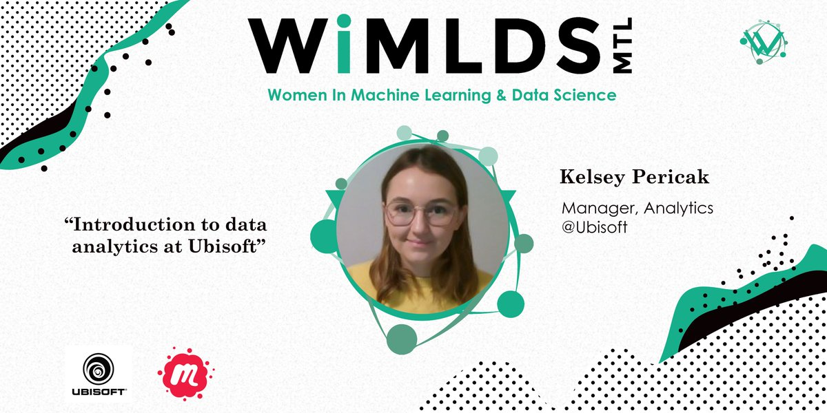 "🕹️ Kelsey Pericak, Manager, Analytics at  @UbisoftMTL, will present ""An Introduction to Data Analytics at Ubisoft""  🗓️ November 26th ▶️ Join us!   #womenintech #WiMLDS"