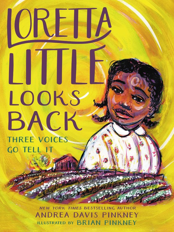 """Starred #Fiction #ReviewoftheWeek """"Loretta Little Looks Back: Three Voices Go Tell It"""" by @AndreaDavisPink; illus. by Brian Pinkney (@LittleBrownYR): """"Pinkney introduces readers to an extraordinary family + provides a compelling testimony of resilience."""""""