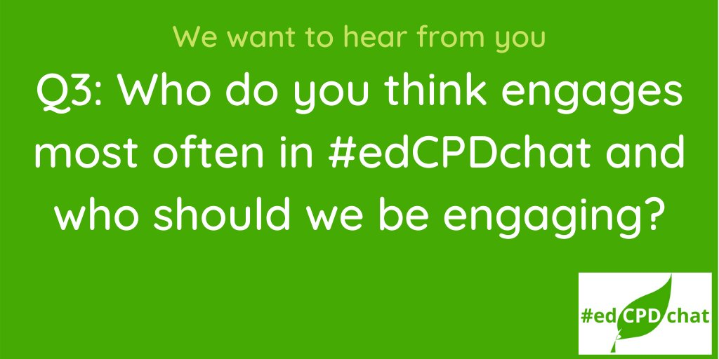 We love hearing your thoughts #edCPDchat community!
