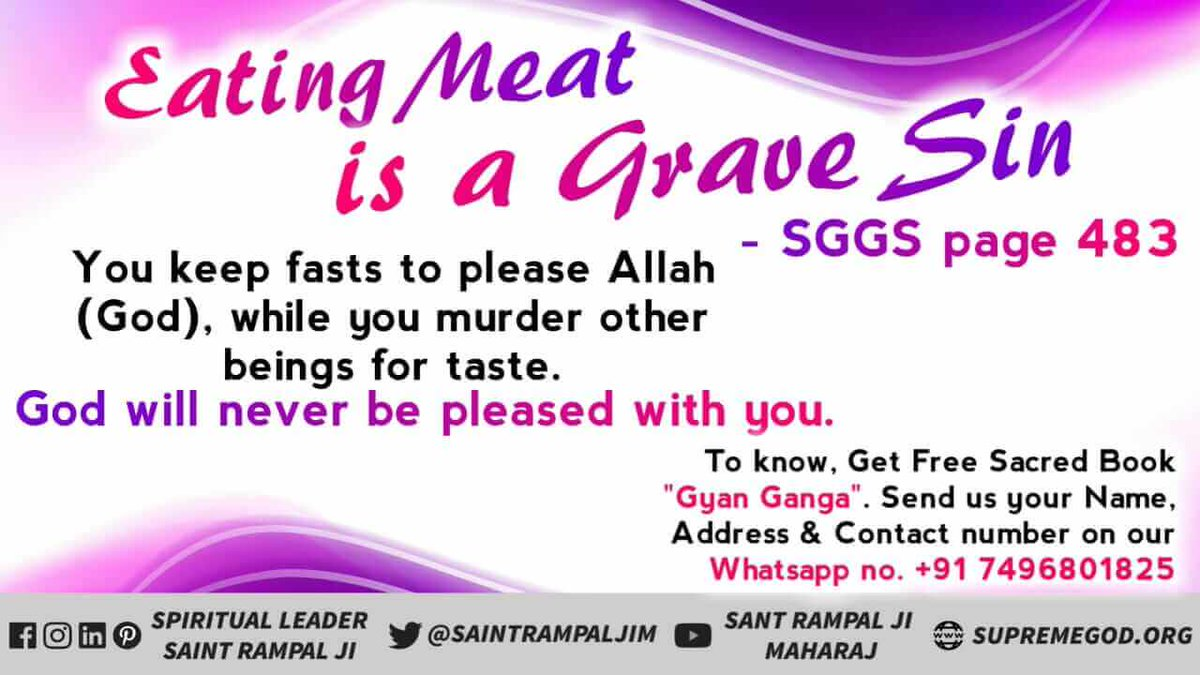 #wednesdaythought Eating meat is not the order of Allah. When Allah has created all living beings, then all living beings are equal to his son. How can a father order his son to be murdered.  Visit the Satlok Ashram YouTube channel ...