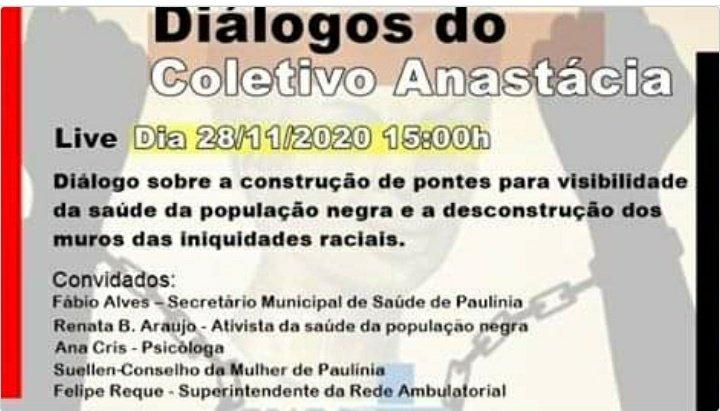 Convido a todos a dialogarem sobre a saúde da população negra. #VidasNegrasImportam  #RacismoNoBrasil   #DiadaConscienciaNegra  #paulinia
