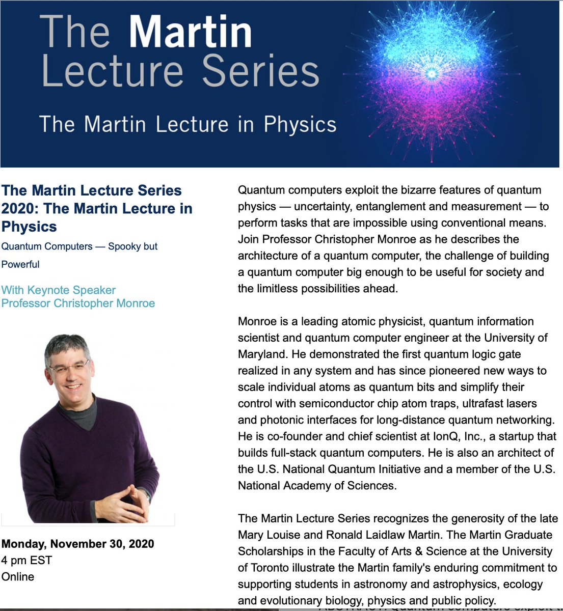 "U of T presents Chris Monroe on ""Quantum Computers – Spooky but Powerful"" next Monday at the Martin Lecture in Physics.   Register now! @uoftphysics @UofTArtSci @CQIQC_Toronto  #QuantumComputing"