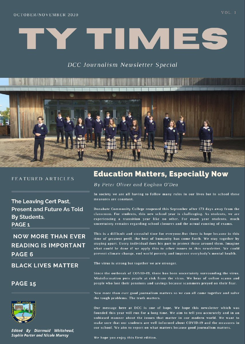🙌🏻It gives us great pleasure to announce that the first 'TY Times' newsletter - written and edited by the TY Journalism class has now been published on the school website!  Plans are already in motion for Vol.2! Well done all!  🖇   #weareDCC