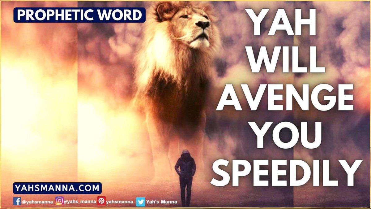 YAH WILL AVENGE YOU SPEEDILY Read this PROPHETIC WORD at  #avenger, #freedom, #propheticword #anxietyreleif #depressionreleif #stressreleif #miracle #giftsofthespirit #spiritualawakening #faith #everythingispossible