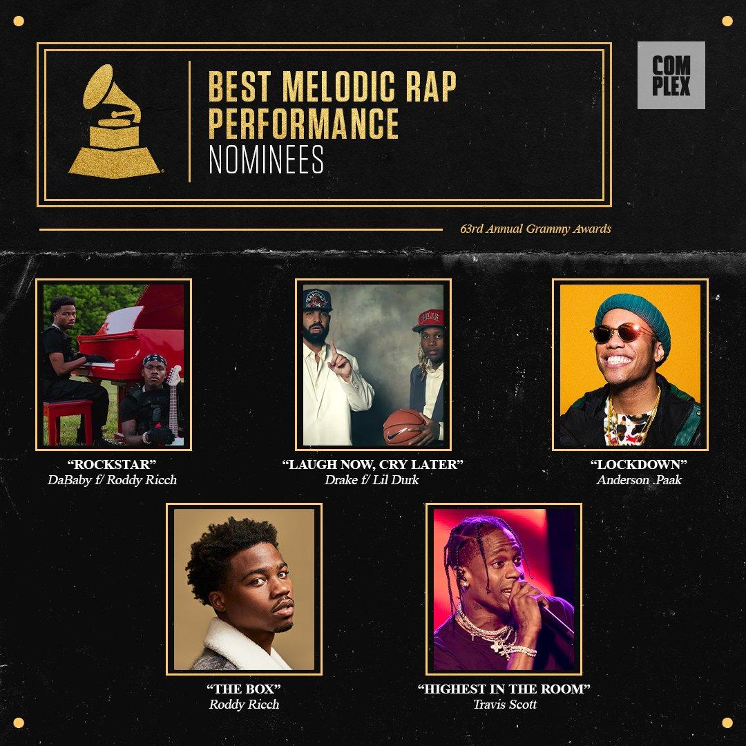 #GRAMMYs NOMINATIONS: BEST MELODIC RAP PERFORMANCE  'ROCKSTAR' @DaBabyDaBaby @RoddyRicch 'Laugh Now Cry Later' @Drake @lildurk 'Lockdown' @AndersonPaak 'The Box' @RoddyRicch 'HIGHEST IN THE ROOM' @trvisXX