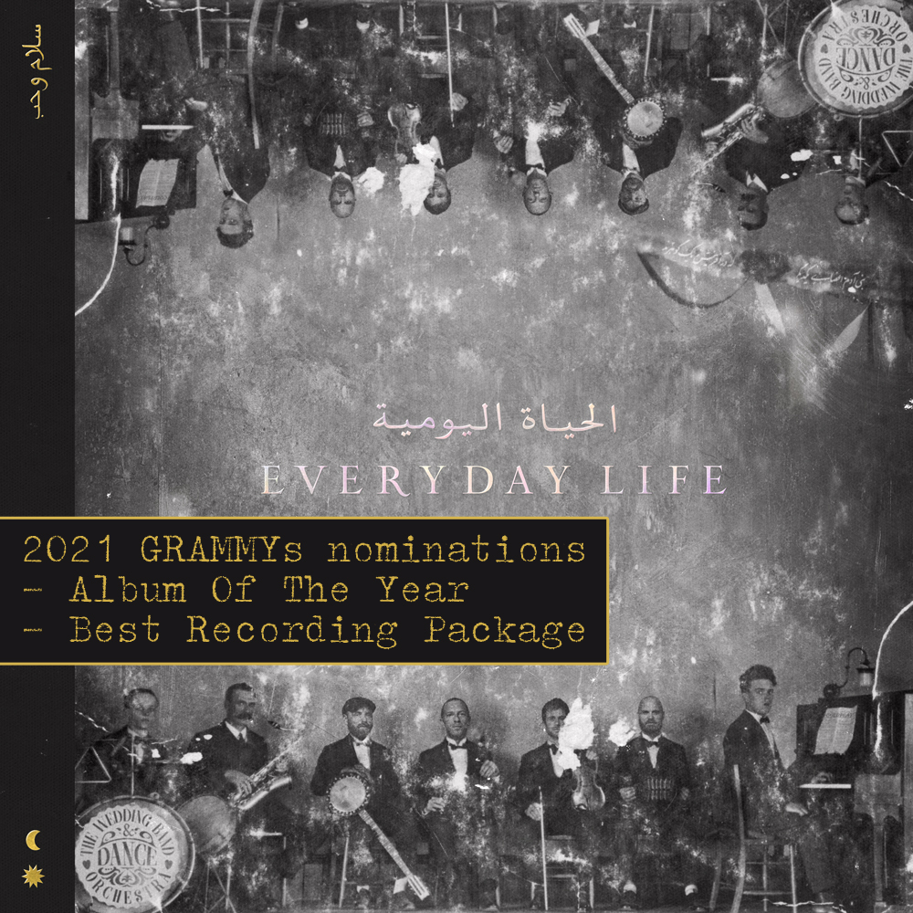 Thankyou @RecordingAcad for the two 2021 GRAMMYs nominations for Everyday Life.   – Album Of The Year – Best Recording Package  🌙☀️