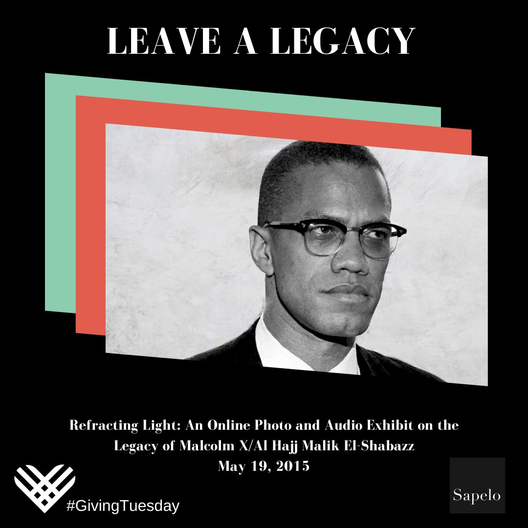 """Malcolm X left an unforgettable #legacy that has impacted not only Black Muslims but the world.  #GivingTuesday is Dec 1st! Sapelo Square will be highlighting how you can help to """"Leave a #Legacy. Build Our #Future"""" all week.  Stay tuned for more info and ways you can #support."""