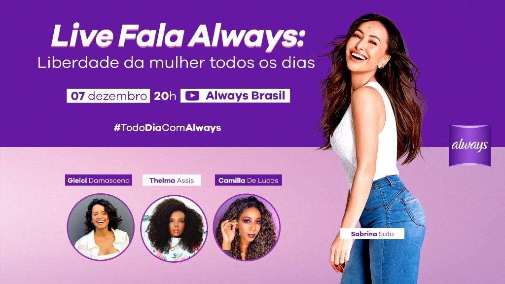 Vem com a gente assistir o bate-papo com @SabrinaSato, junto das maravilhosas @thelminha, @camilladelucas e @gleicidamasceno. A live Fala Always: Liberdade da mulher todos os dias. É dia 07/12, às 20h, no canal de Always Brasil no YouTube. Esperamos você!   #TodoDiaComAlways