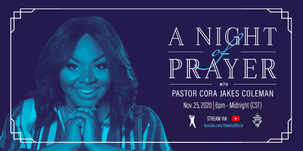Join us tomorrow for an unforgettable night of prayer, breakthrough, and healing! Your revival is soon here; stream #ANightOfPrayer on Nov. 25, from 6 p.m. – midnight (CST) at YouTube.com/TDJakesOfficial