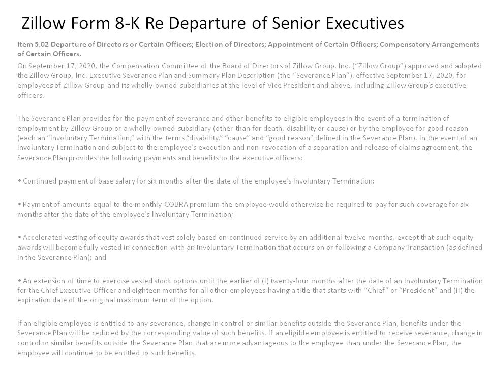 Seems like penny has dropped for @Zillow CEO @Rich_Barton that one reason $Z is unprofitable is its top heavy with expensive non-productive Exec's. A Form 8K Filing detailing the departure provisions for #ZGLife Exec's & BIG question is WHO & WHEN? #BidenTransition #GTMcontest44