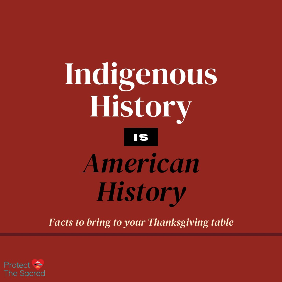 Non-Native friends and allies, and those who simply want to educate yourselves away from the fabricated American narrative taught to all of us in grade school, please read, share and take these facts to your Thanksgiving table this year. #NativeAmericanHeritageMonth