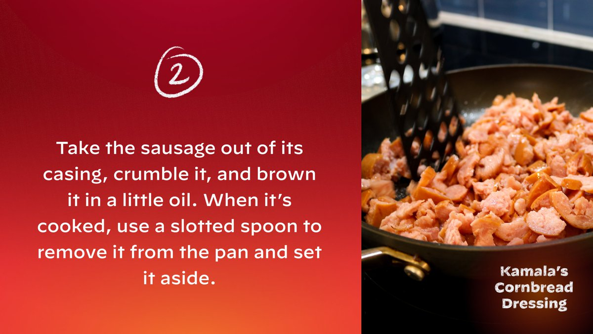 Take the sausage out of its casing, crumble it, and brown it in a little oil. When it's cooked, use a slotted spoon to remove it from the pan and set it aside.