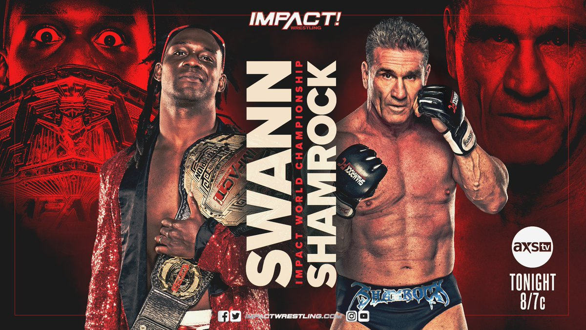 It's @GottaGetSwann vs @ShamrockKen for the Impact World Championship on #IMPACTonAXSTV