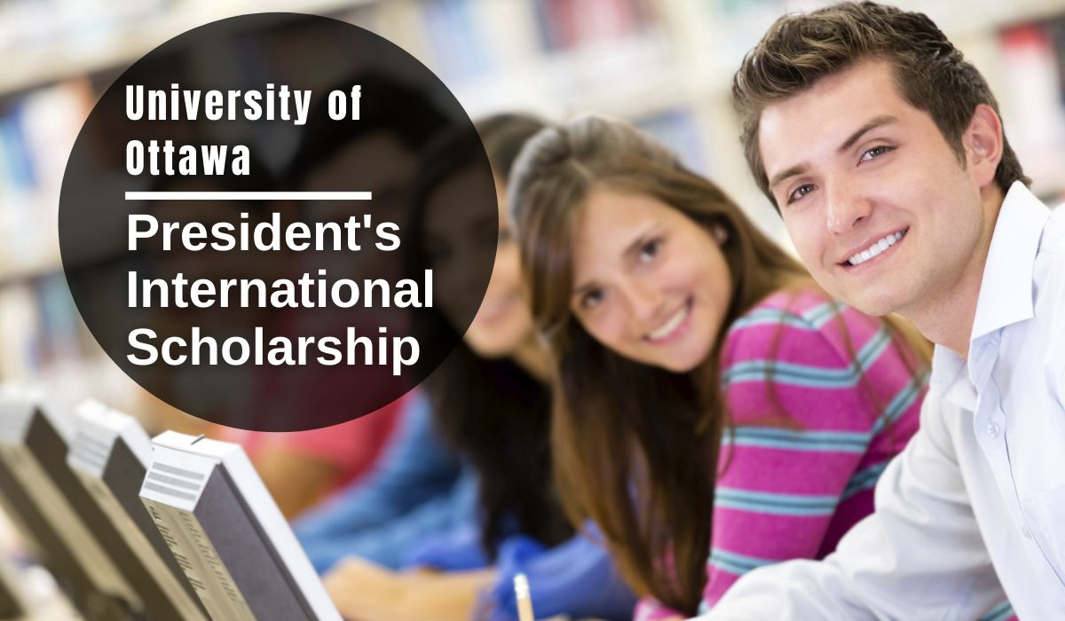 President's International Scholarship at University of Ottawa, Canada https://t.co/CEpkDJo4qf https://t.co/J7akvjJW13