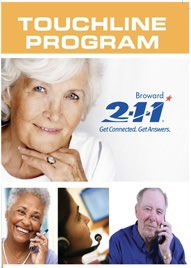Senior Touchline is a free service from @211Broward that offers a daily telephone call for Broward County residents over 60 years of age who live alone. Each day a 2-1-1 counselor calls registered seniors to make sure they are safe and well. Sign up here