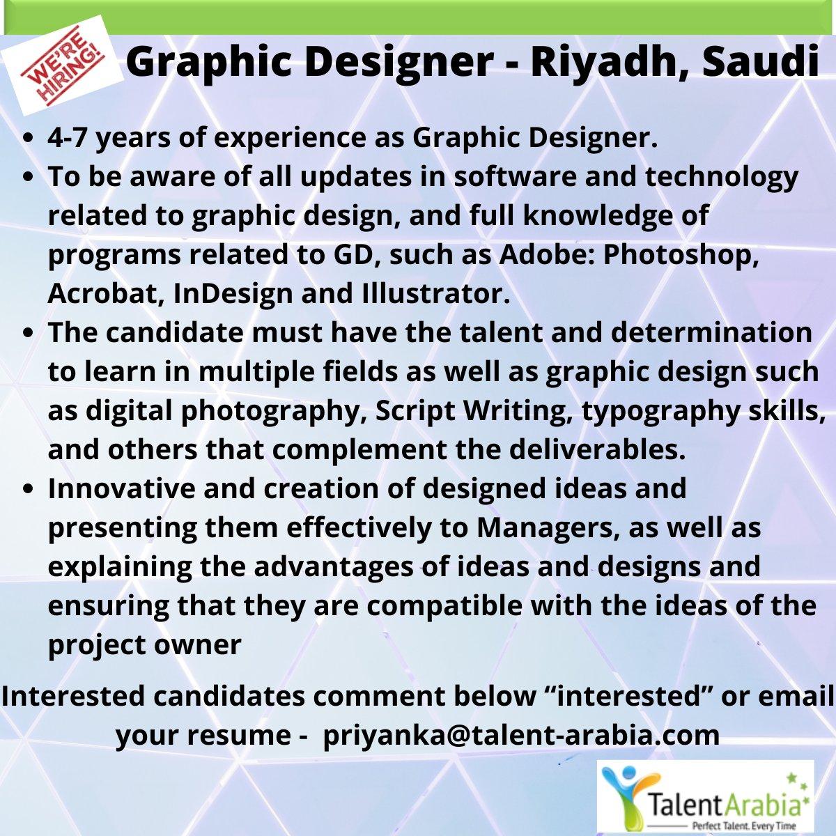 #immediatehiring for Graphic Designer with our client in Riyadh,Saudi  Please share resume https://t.co/sBgbQDdZB2 OR priyanka@talent-arabia.com  #talentarabia #perfecttalenteverytime #photoshop #illustrator #graphicdesigner https://t.co/6zIm0PYUvp