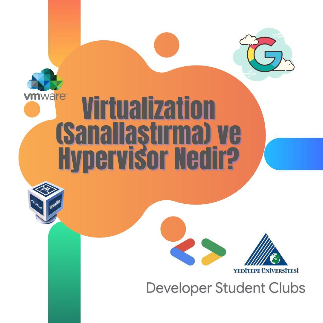 Sanallaştırma nedir, Hypervisor sanallaştırmayı nasıl yönetir ? #dsc #google #dscturk #yeditepeüniversitesi #Hypervisor #Virtualization https://t.co/2iiLvJplNJ