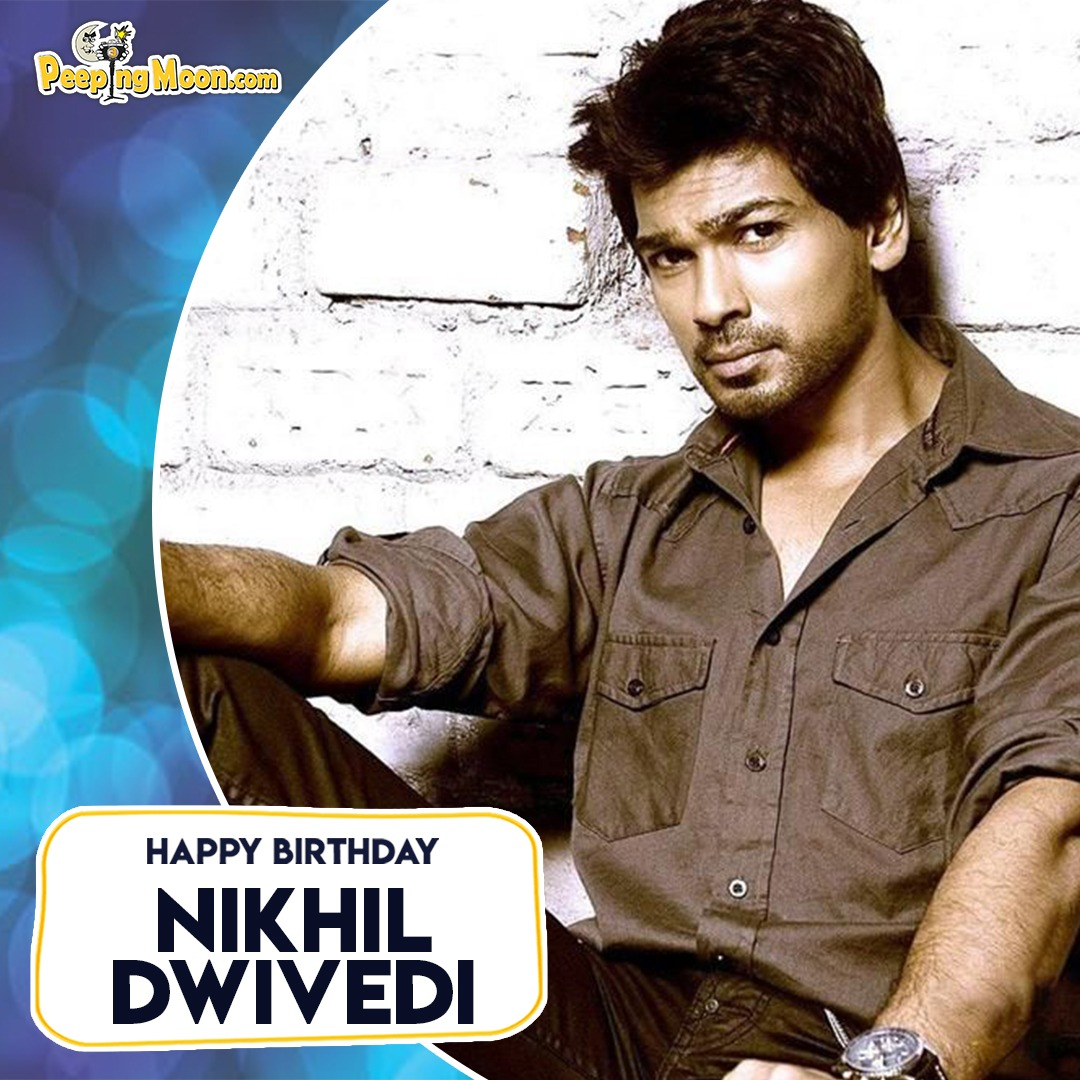 Here's wishing actor-producer #NikhilDwivedi a very Happy Birthday. 🎂 #HappyBirthdayNikhilDwivedi  @Nikhil_Dwivedi #Bollywood
