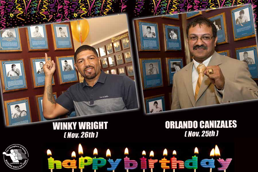 As the bell rings to close out November, two Hall of Famers celebrate birthdays this week – bantamweight champion Orlando Canizales (2009 Inductee) today and junior middleweight champion @RealWinkyWright tomorrow (11/26)   Happy birthday to both champions! https://t.co/5De4XhRVL6