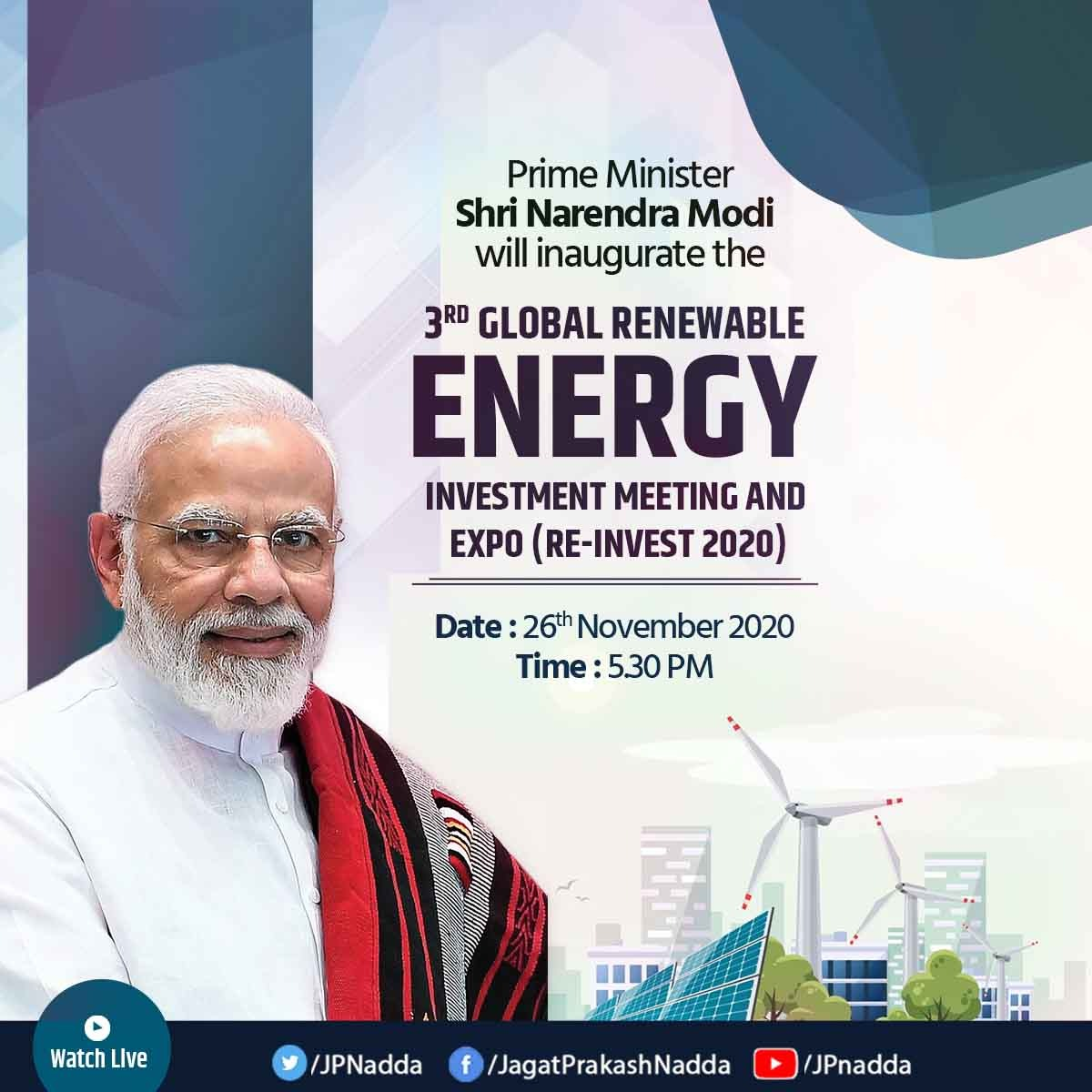 Hon Prime Minister Shri @narendramodi Ji will inaugurate the 3rd Global Renewable Energy Investment Meeting and Expo (Re-Invest 2020) at 5:30 PM tomorrow.