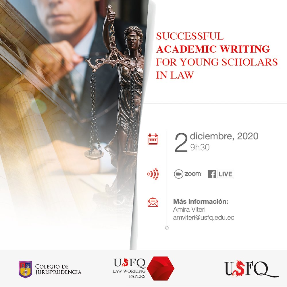 """USFQ Law Review les invita a participar en """"Succesful Academic Writing for Young Scholars in Law"""" #USFQ #Law https://t.co/cUewbni6ao"""