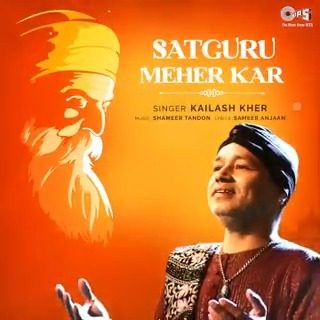 .@tipsofficial presents the Motion Poster of the divine #Bhajan - 'Satguru Meher Kar' soulfully sung by @Kailashkher! 🙏🏻  Music By: Shameer Tandon Lyricist: Sameer Anjaan #KailashKher #GuruBhajan #SatguruMeherKar