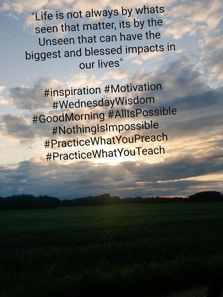 #inspiration #Motivation #WednesdayWisdom #GoodMorning #AllIsPossible #NothingIsImpossible #EverythingIsPossible #PracticeWhatYouPreach #PracticeWhatYouTeach