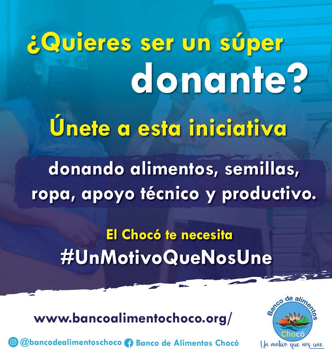 Unete a esta bonita causa y sé un  Super Donante del Banco de Alimentos Chocó, ingresa a nuestra página para mayor información. #UnMotivoQueNosUne #soschocó #Fuerzachocó. . .  @lavaldirii @JBALVIN @shakira @maluma @Cuadrado @FALCAO @NickyJamPR