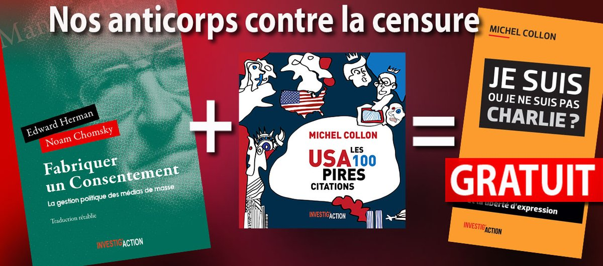 Nos #offres de fin d'année sont prêtes ! Voici l'offre n. 1 : Nos #anticorps contre la #censure ! Fabriquer #consentement, de #Chomsky et #Hermann ; #USA les 100 pires citations, avec Je suis ou je ne suis pas #Charlie, de @MichelCollon, offert. RDV ici