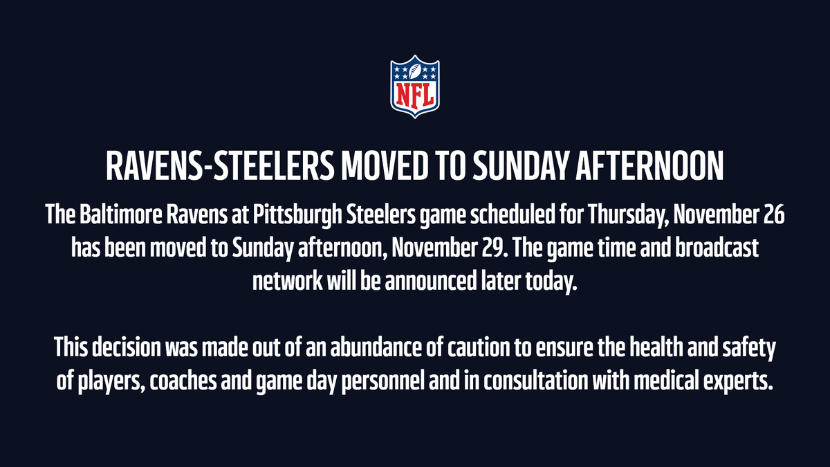 Week 12 Schedule Change:   The @Ravens at @steelers game scheduled for tomorrow has been moved to Sunday afternoon, November 29.