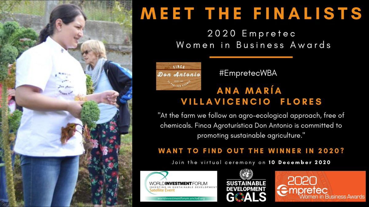 #EmpretecWBA: Meet finalist, Ecuador's Ana Maria Villavicencio, who runs agro-ecological, sustainable farm Finca Don Antonio.  It specializes in harvesting products +visitor experiences such as horseback riding and food tastings.  Join the award ceremony: