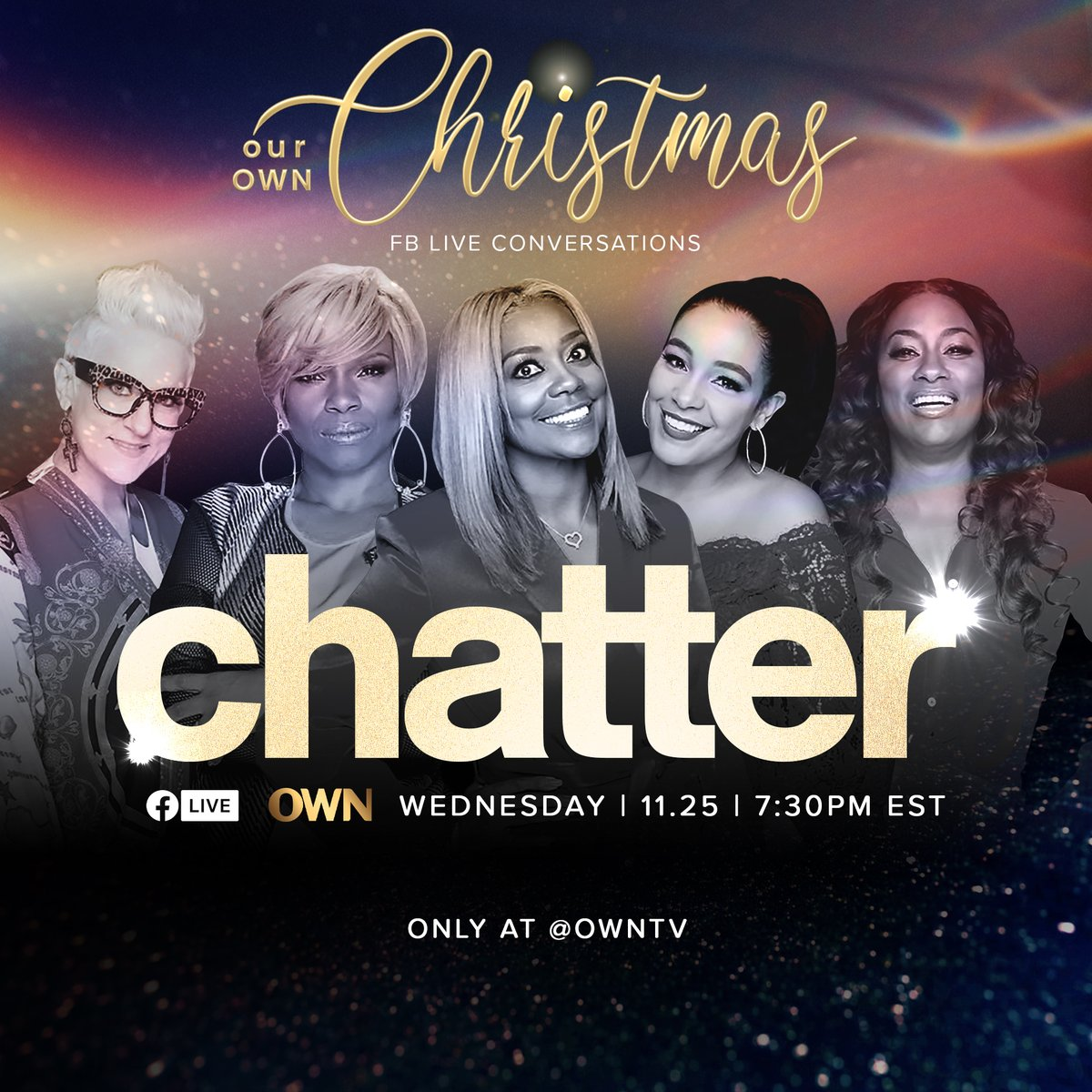 We're going LIVE on @owntv's Facebook with #ChatterTalkShow - tonight at 7:30p ET. All part of #OWNfortheHolidays https://t.co/SC7QKrfwS8